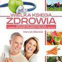 Wielka księga zdrowia - Henryk Bieniok