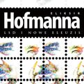 Eliksir Hofmanna. LSD i Nowe Eleuzis - Albert Hofmann