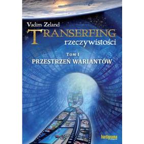 Transerfing rzeczywistości - Vadim Zeland