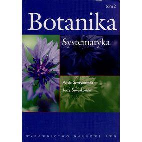 Botanika tom 2 Systematyka - Alicja Szweykowska i Jerzy Szweykowski