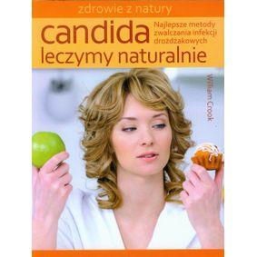 Candida - Leczymy naturalnie - William Crook