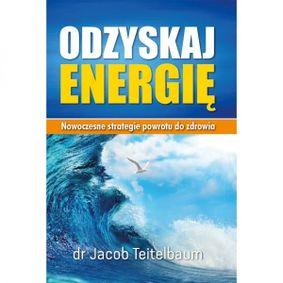 Odzyskaj energię - dr Jacob Teitelbaum