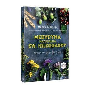 Medycyna naturalna Św. Hildegardy - Orkiszowy detoks w 7 dni