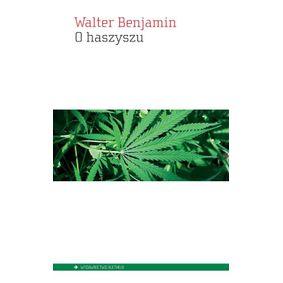 O haszyszu - Walter Benjamin
