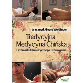 Tradycyjna Medycyna Chińska - Georg Weidinger