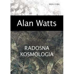 Radosna Kosmologia - Watts